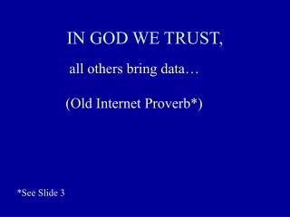 IN GOD WE TRUST,