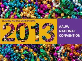 AAUW National Convention Branch Fundraising Ideas Old and New, Tried and True