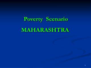 Poverty  Scenario  MAHARASHTRA