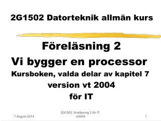 2G1502 Datorteknik allmän kurs