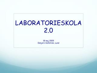 LABORATORIESKOLA 2.0