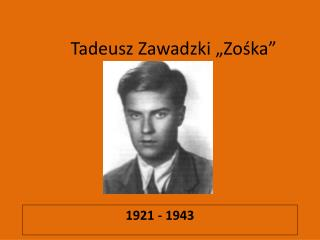 Tadeusz Zawadzki �Zo?ka�