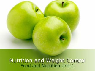 Nutrition and Weight Control