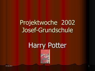 Projektwoche  2002 Josef-Grundschule
