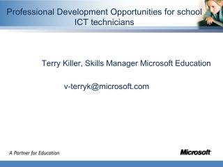 Professional Development Opportunities for school ICT technicians