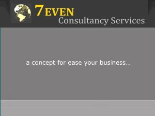 A concept for ease your business