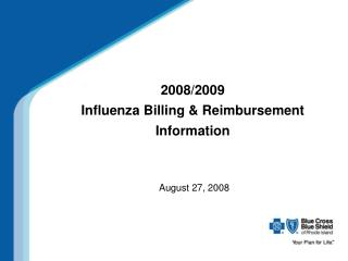 2008/2009  Influenza Billing & Reimbursement Information