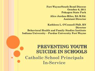 PREVENTING YOUTH  SUICIDE IN SCHOOLS