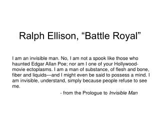 "Ralph Ellison, ""Battle Royal"""