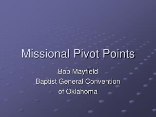 Missional Pivot Points