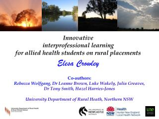 Co-authors: Rebecca Wolfgang, Dr  Leanne Brown, Luke Wakely, Julia Greaves,