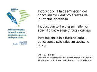 Introducción a la diseminación del conocimiento científico a través de la revistas científicas