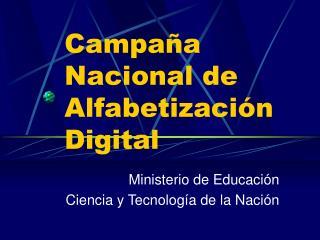 Campaña Nacional de Alfabetización Digital