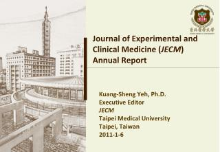 Journal of Experimental and Clinical Medicine ( JECM )  Annual Report
