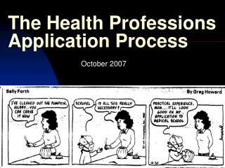 The Health Professions Application Process
