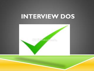 Interview Dos