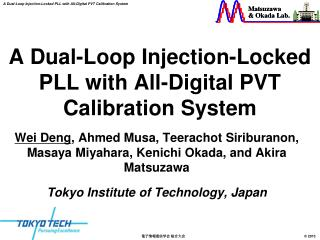 A Dual-Loop Injection-Locked PLL with All-Digital PVT Calibration System