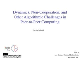 Dynamics, Non-Cooperation, and  Other Algorithmic Challenges in Peer-to-Peer Computing