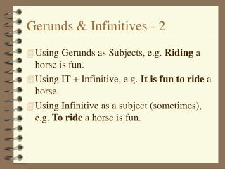 Gerunds & Infinitives - 2