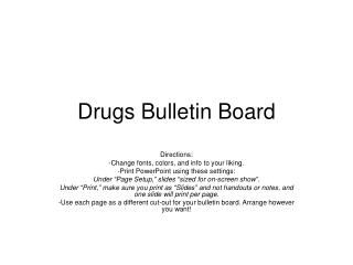 Drugs Bulletin Board