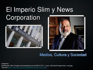 El  Imperio  Slim  y  News Corporation
