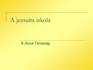 A jezsuita iskola