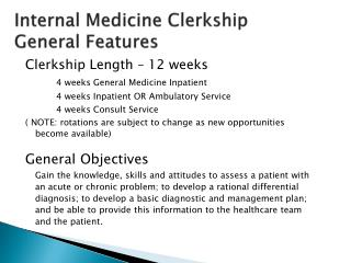 Internal Medicine Clerkship General Features