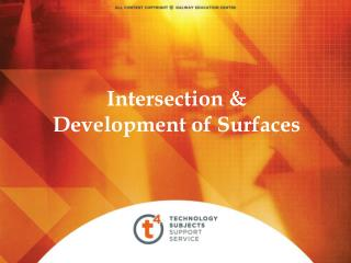 Intersection & Development of Surfaces
