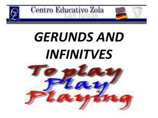 GERUNDS AND INFINITVES