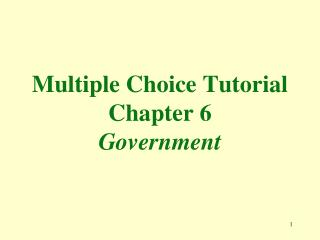 Multiple Choice Tutorial Chapter 6 Government
