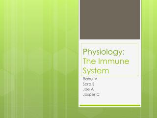 Physiology:  The Immune System