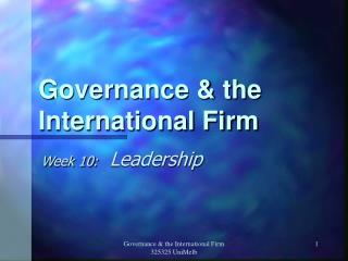 Governance & the International Firm