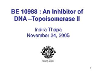 BE 10988 : An Inhibitor of  DNA –Topoisomerase II