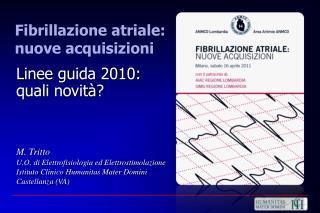 M.  Tritto U.O. di Elettrofisiologia ed Elettrostimolazione
