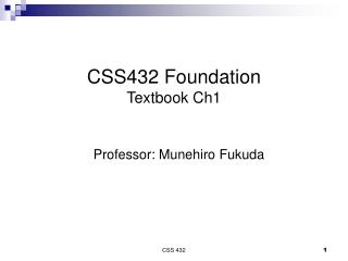 CSS432 Foundation Textbook Ch1