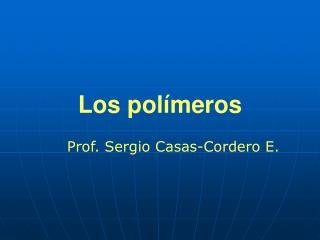 Los polímeros