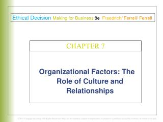 Organizational Factors: The Role of Culture and Relationships