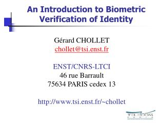 An Introduction to Biometric Verification of Identity