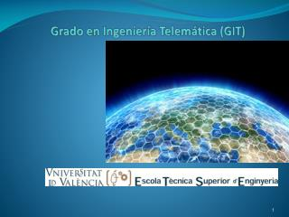 Grado en Ingeniería Telemática (GIT)