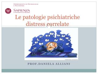 Le patologie psichiatriche               distress correlate