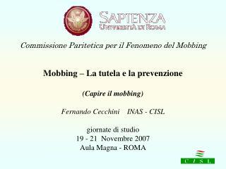 Commissione Paritetica per il Fenomeno del Mobbing Mobbing – La tutela e la prevenzione
