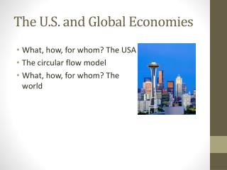 The U.S. and Global Economies
