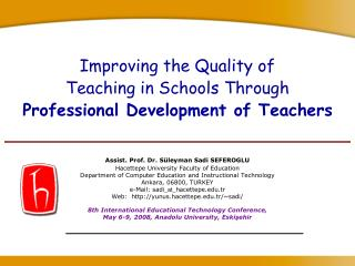 Improving the Quality of Teaching in Schools Through  Professional Development of Teachers