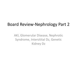 Board Review-Nephrology Part 2