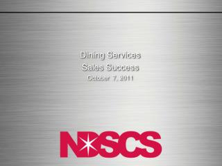 Dining Services Sales Success October  7, 2011