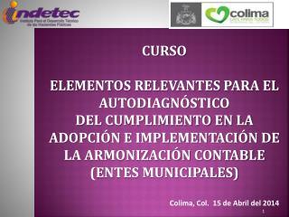 Colima , Col.  15 de Abril  del 2014