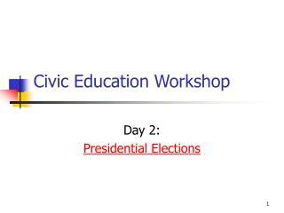 Civic Education Workshop