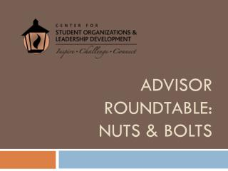 Advisor Roundtable: nuts & bolts