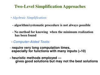 Two-Level Simplification Approaches