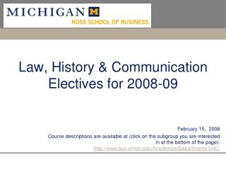 Law, History  Communication Electives for 2008-09